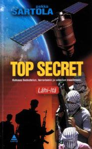 Top Secret - Katsaus tiedustelun, terrorismin ja vakoilun maailmaan