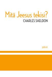 Mitä Jeesus tekisi?