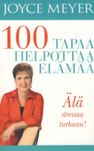 100 tapaa helpottaa elämää