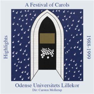 Odense Universitets Lillekor - A Festival Of Carols CD