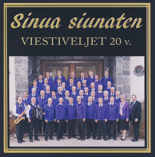 Sinua siunaten - Viestiveljet 20 v. cd