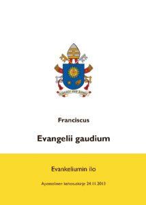Evangelii gaudium - Evankeliumin ilo