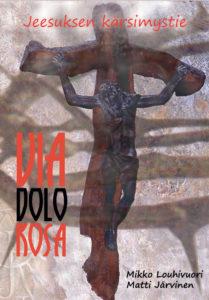 Jeesuksen kärsimystie Via Dolorosa