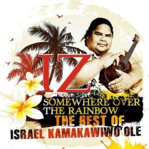 Somewhere Over The Rainbow - The Best Of IZ CD