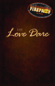The Love Dare (From The Movie Fireproof)