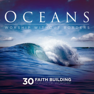 Oceans: Worship Without Borders CD