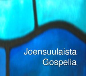 Joensuulaista Gospelia CD