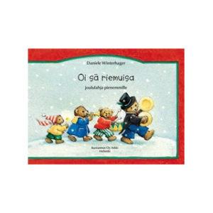 Oi sä riemuisa - Joululauluja pienimmille