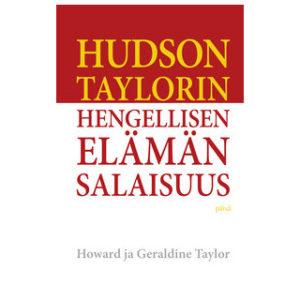 Hudson Taylorin hengellisen elämän salaisuus