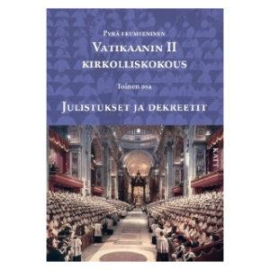 Vatikaanin II kirkolliskokous: Julistukset ja dekreetit
