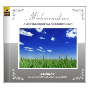 Mielenrauhaa - Bachin Air CD