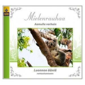 Mielenrauhaa - Aamulla varhain CD