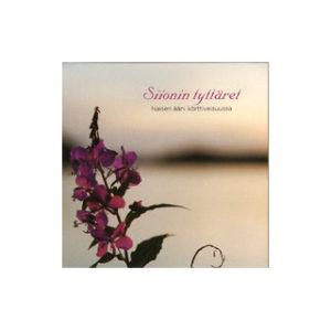 Siionin tyttäret - Naisen ääni körttiveisuussa CD