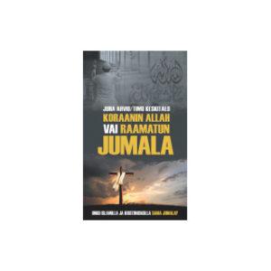 Koraanin Allah vai Raamatun Jumala?