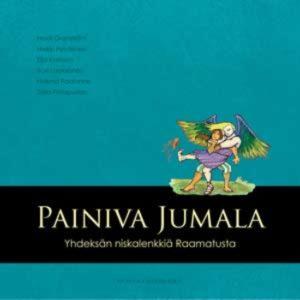 Painiva Jumala - Yhdeksän niskalenkkiä Raamatusta (+ cd)