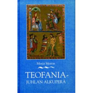 Teofaniajuhlan alkuperä