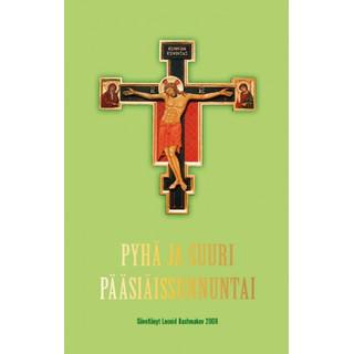 Pyhä ja suuri pääsiäissunnuntai NUOTTIKIRJA