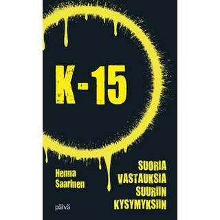 K-15 – Suoria vastauksia suuriin kysymyksiin