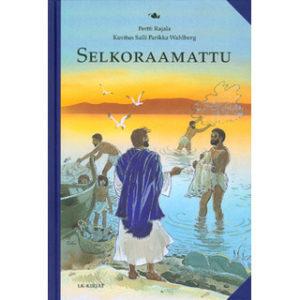 Selkoraamattu: Raamatunkertomuksia selkokielellä