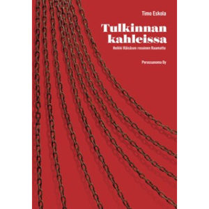 Tulkinnan kahleissa - Heikki Räisäsen rosoinen Raamattu