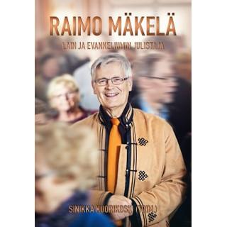 Raimo Mäkelä - Lain ja evankeliumin julistaja
