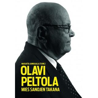Olavi Peltola - Mies sanojen takana
