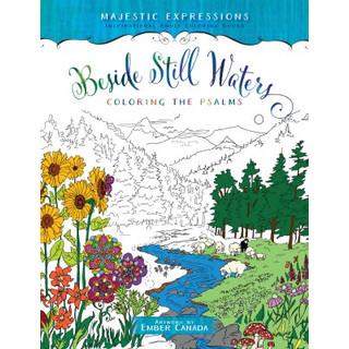 Beside Still Waters: Colouring The Psalms -värityskirja