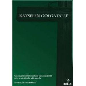 Katselen Golgatalle (originaali) -Nuottikokoelma