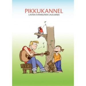 Pikkukannel - lasten evankelinen laulukirja