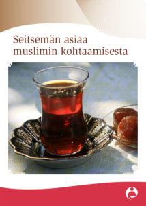Seitsemän asiaa muslimin kohtaamisesta