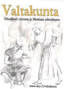 Valtakunta - Musikaali toivosta ja Messiaan odotuksesta (DVD)