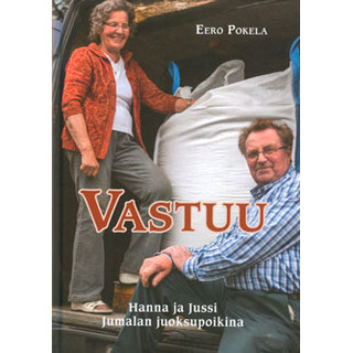 Vastuu - Hanna ja Jussi Jumalan juoksupoikina