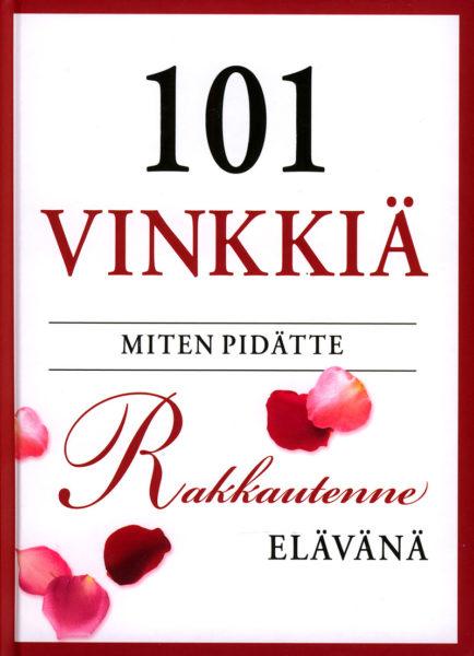 101 vinkkiä - miten pidätte rakkautenne elävänä