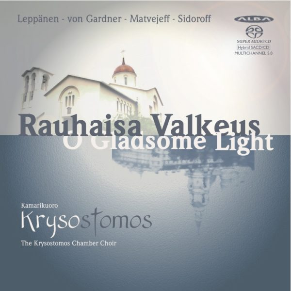 Rauhaisa Valkeus - O Gladsome Light CD