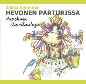 Hevonen parturissa - Hauskat eläinlaulut CD