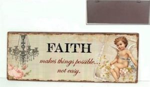 "Metallinen sisustuskyltti ""FAITH makes things..."""