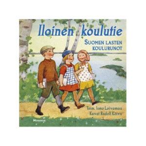 Iloinen koulutie - Suomen lasten koulurunot