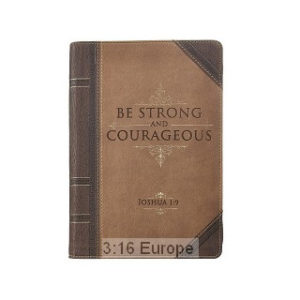 Be strong and courageous -muistikirja
