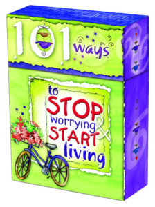 A Box Of Blessings: To stop worring start living