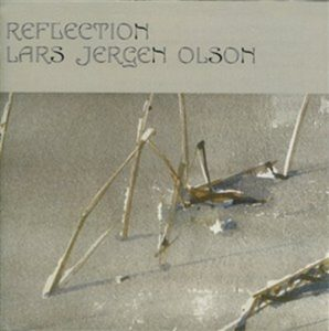Reflection - Olson Lars Jergen CD