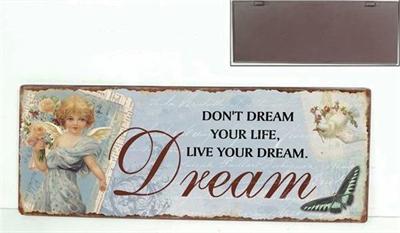 "Metallinen sisustuskyltti ""Don't Dream..."""