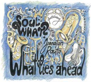 What Lies Ahead CD