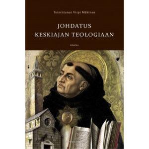 Johdatus keskiajan teologiaan