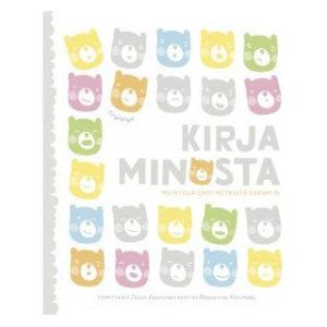 Kirja minusta - Muistoja ensi hetkistä eskariin