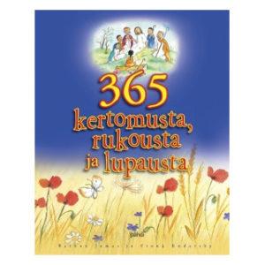 365 kertomusta, rukousta ja lupausta