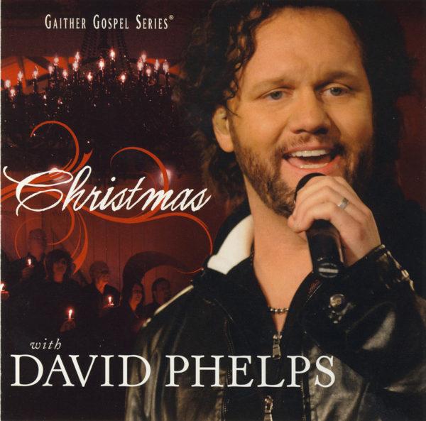 Christmas with David Phelps CD