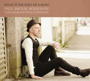 What Is The Soul Of A Man? CD
