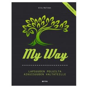 My way - Lapsuuden poluilta aikuisuuden valtateille