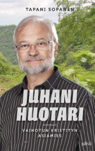 Juhani Huotari - Vainotun kristityn asiamies