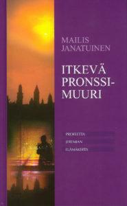 Itkevä pronssimuuri - profeetta Jeremian elämänkerta